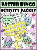 Easter Math Activities: Easter Bingo Game Activity Packet - BW Version
