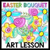 Easter Bouquet Art Lesson for Kids (Emergency Sub Plans) C
