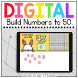 Easter Build Numbers to 50 Digital Activity   Distance Learning