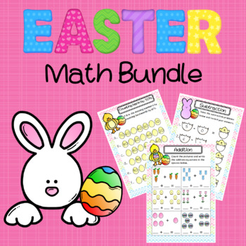 Easter Bundle- Addition, Subtraction, and Skip-Counting