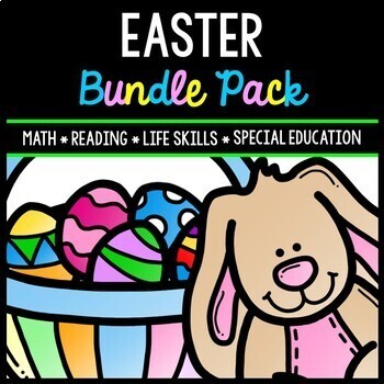 Easter Bundle - Special Education - Life Skills - Spring - Math - Reading