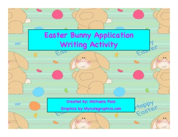 Easter Bunny Application Creative Writing