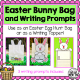 Easter Bunny Bag and Writing Prompts