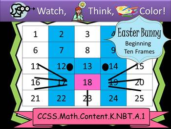 Easter Bunny Beginning Ten Frames - Watch, Think, Color Mystery Pictures
