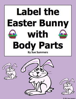 Easter Bunny Body Parts Worksheet - Label 11 Body Parts in