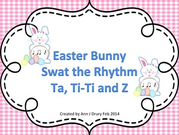 Easter Bunny Challenge - A Fly Swatting Game to Practice Ta, Ti-Ti and Z