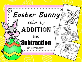 Easter Bunny Color by Addition and Subtraction Packet