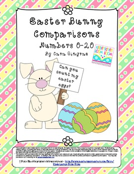 Easter Bunny Comparisons - Numbers 0-20 (Common Core)