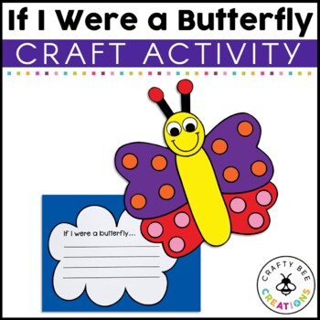 If I Were a Butterfly Craftivity