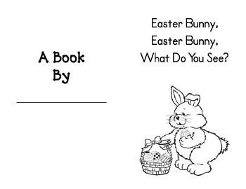 Easter Bunny, Easter Bunny, What Do You See? Booklet
