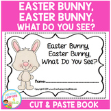 Easter Bunny, Easter Bunny, What Do You See? Cut & Paste Book Counting