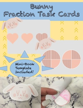 Bunny Fractions (Task Cards and Mini-book template included!)