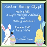 Easter Bunny Glyph 3 Digit Multiple and Missing Addends