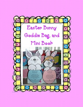 Easter Bunny Goodie Bag and Mini-book