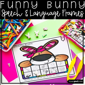 Easter Bunny Speech Therapy Frames: Articulation, Language, and Fine Motor
