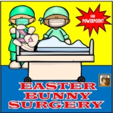 Easter Bunny Surgery:  An Interactive Game for PowerPoint