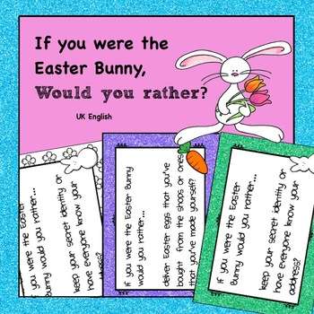 Easter Bunny Would You Rather Task Cards HOTS AUS UK