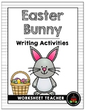 Easter Bunny Writing Activities