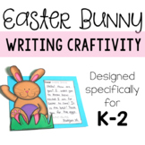 Easter Bunny Writing Craftivity for K-2: Easter Learning Activity