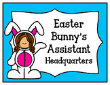 Easter Bunny's Assistant Headquarters