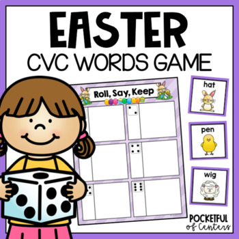 Easter CVC Words Roll, Say, Keep Game