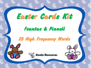 Easter Cards Kit Fountas and Pinnell 25 High Frequency Wor
