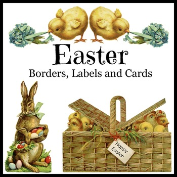 Easter Cards, Labels and Borders