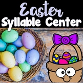 Easter Center ~ Spring Syllable Sort