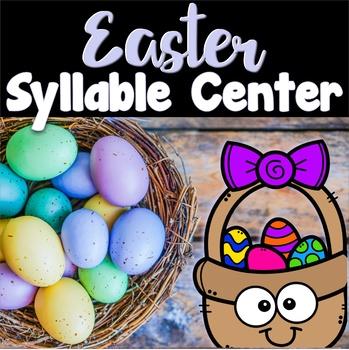 Easter Center ~ Spring Syllable Sort