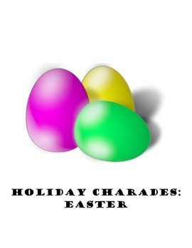 Easter Charades!
