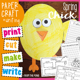 Spring Chick Paper Craftivity - Print, Cut, Make and Write