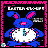 Easter Clock Craft and Telling Time Worksheets