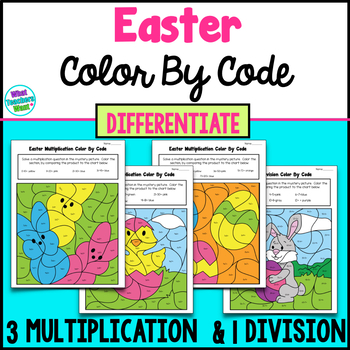 Easter  Math - Differentiate 3 Multiplication & 1 Division Color By Code