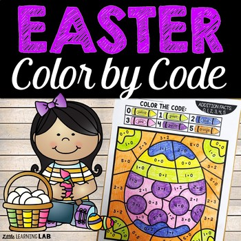 Easter Color By Number Addition Facts | Easter Activities