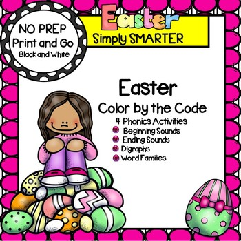 Easter Color By The Code:  NO PREP Phonics Activities