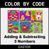 Easter Color by Code - Adding & Subtracting 3 Numbers