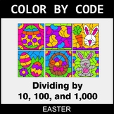 Easter Color by Code - Dividing by 10, 100, and 1,000