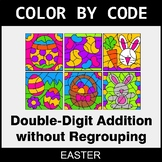 Easter Color by Code - Double-Digit Addition without Regrouping