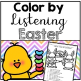 Easter Color by Listening (A Following Directions Activity)