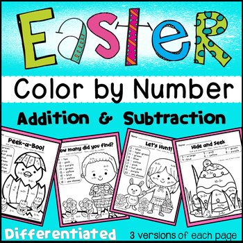 Easter Color by Number- Differentiated (Numbers, Add&Subtract 1-10; 11-20)