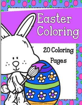 Easter Coloring Pages - Bunnies, Chicks and Eggs