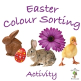 Easter Colour Sorting / Color Sorting with Real Pictures