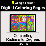 Easter: Converting Radians to Degrees - Google Forms   Dig