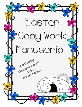 Easter Copy Work Manuscript