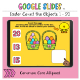 Easter Count the Objects 1 to 20 Google Slides™ Activity