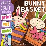 Easter Craft - Bunny Basket Paper Craft