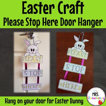 Easter Craft – Easter Bunny Please Stop Here Door Hanger
