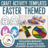 Easter Craft Templates Bunting, Bonnet, Basket, Stained-Glass Window