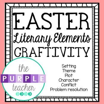 Easter Literary Elements Craftivity