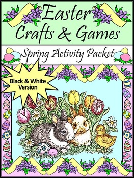 Easter Game Activities: Easter Crafts & Games Activity Packet